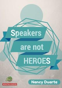 Speakers are not Heroes - Digital lead