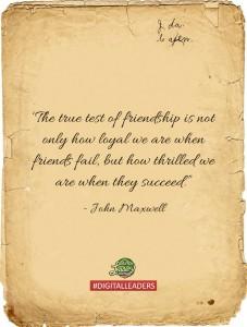 True test of friendship - Digital leaders